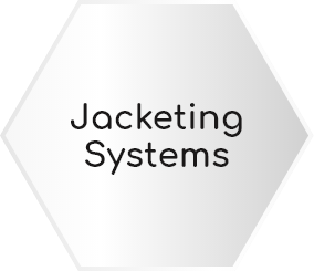 JACKETING SYSTEMS